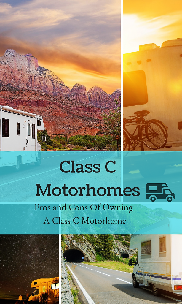 Thinking about purchasing a Class C Motorhome? Before you buy, make sure you know all of the Pros and Cons of Class C RVs