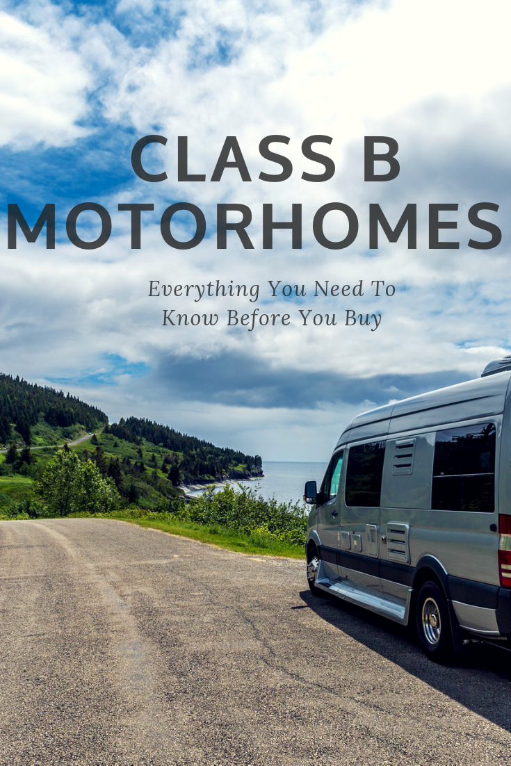 Everything you need to know before buying a Class B Motorhome. Start your own RV life adventure and hit the open road in your very own home away from home.