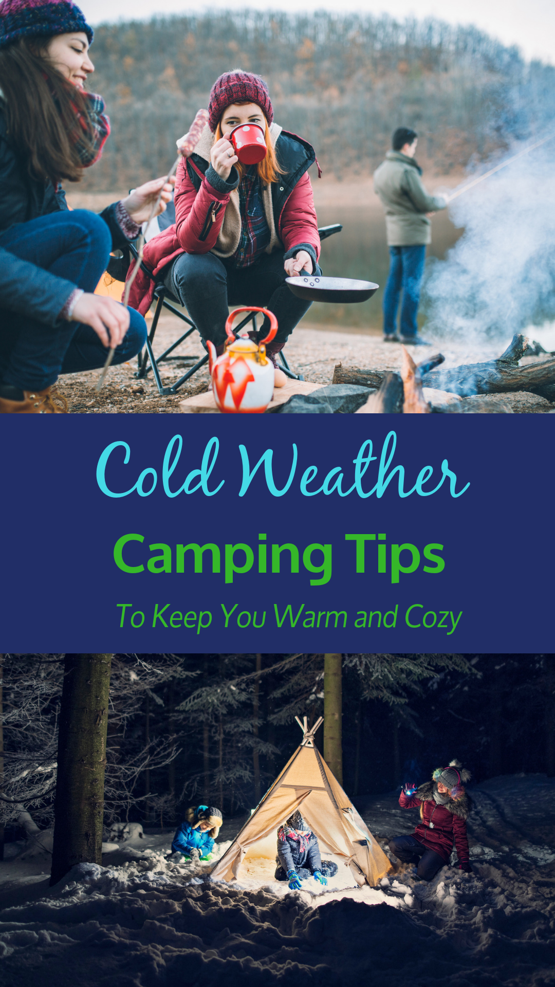 Cold Weather Camping Tips To Keep You Cozy