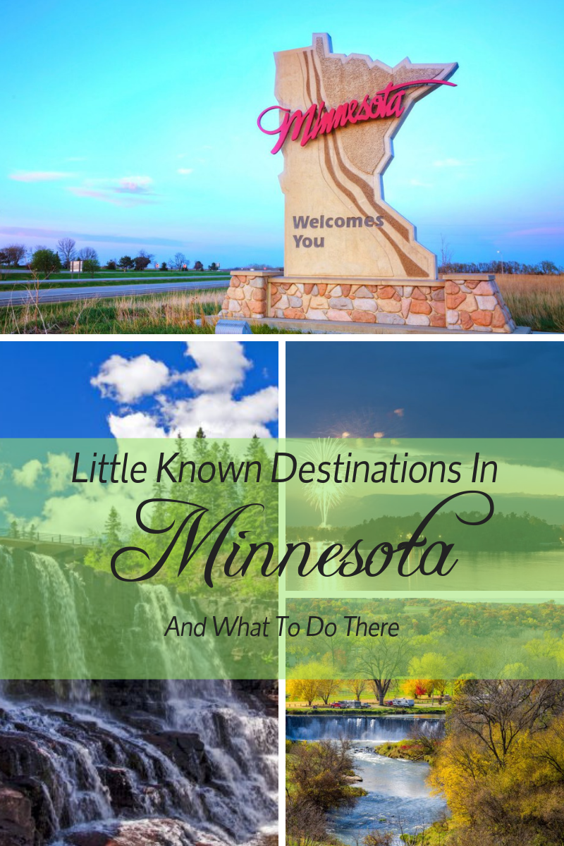 Little Known Travel Destinations In Minnesota and what you need to do threre