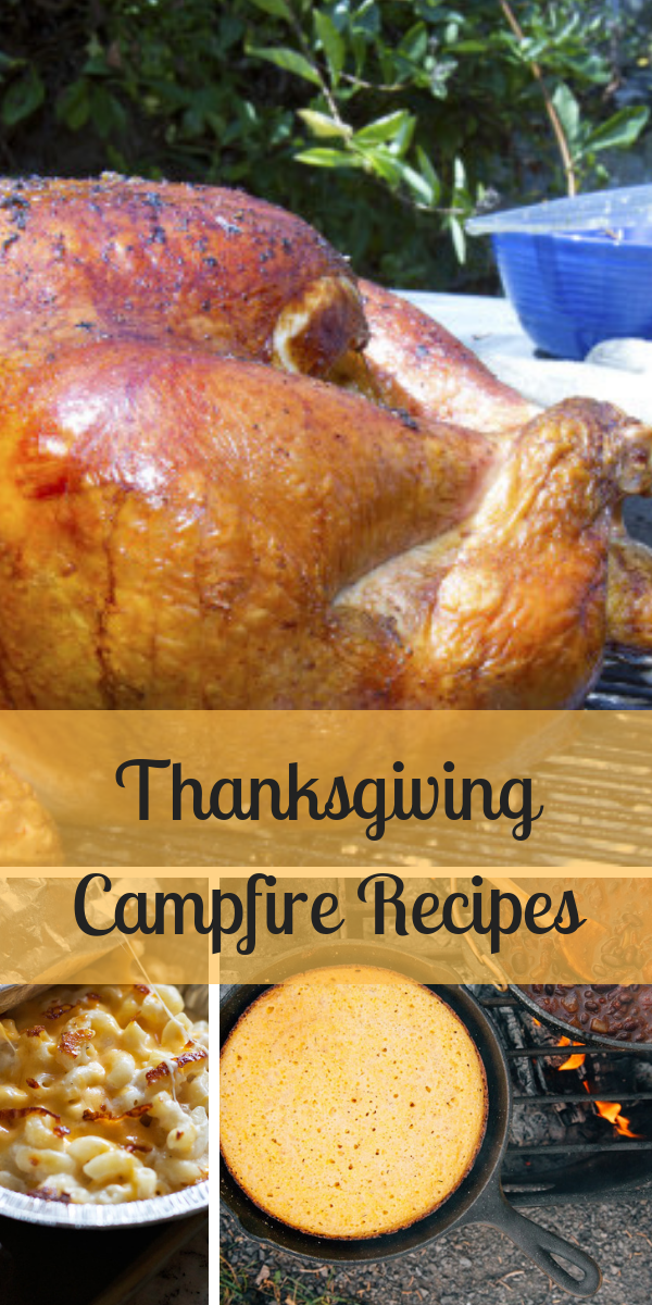 Thanksgiving Campfire Recipes. From campfire Turkey to sides and even a dutch oven apple cobbler, you can make everything you need for an epic Thanksgiving Feast even while out camping!