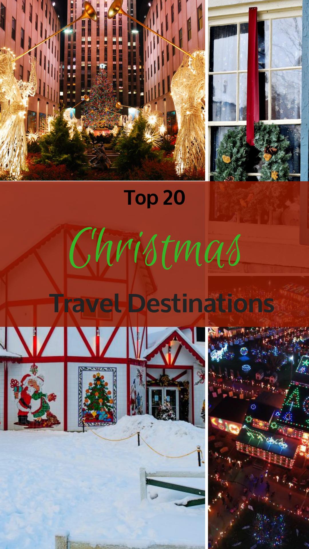 Top 20 Christmas Travel Destinations
