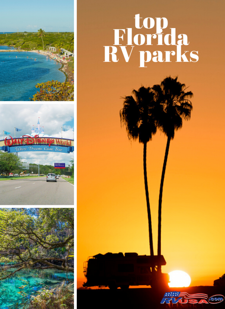 The Best Florida RV Parks: Whether you are headed for the theme parks, beaches or state parks, there's an RV park for you in the Sunshine State.
