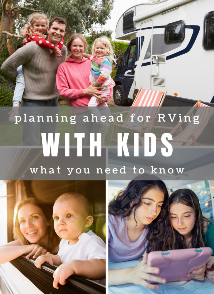 RVing with kids comes with its own challenges, but the payoff is well worth it. Learning how to function as a family unit in a small space can produce well-rounded kids with a love of the outdoors and an appreciation of quality time. With the right preparation, you're on your way to a fantastic family vacation!