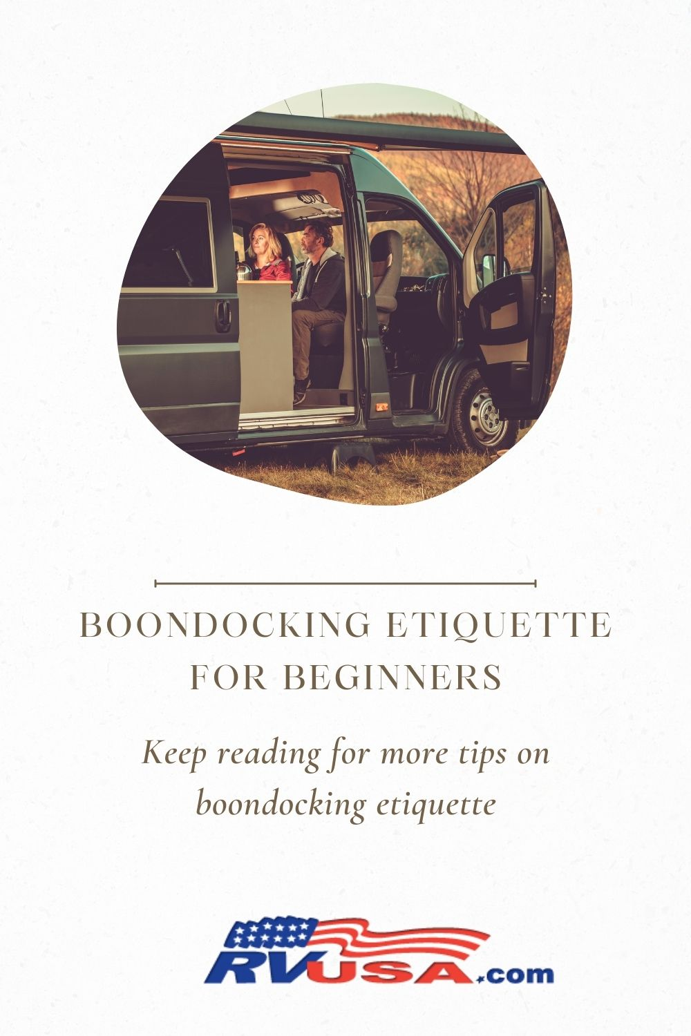 Keep reading for more tips on boondocking etiquette